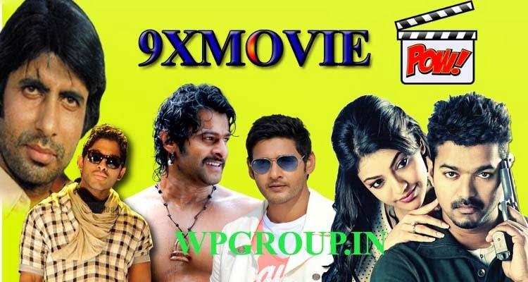 9xMovie 2019: Download Bollywood, Hollywood Telugu, Tamil