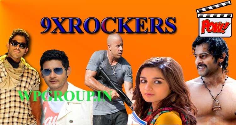 9xRockers 2021: Download Bollywood, Hollywood, Telugu